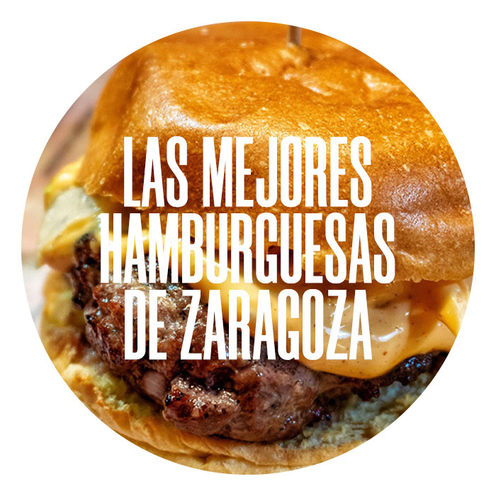 Mejores hamburguesas de Zaragoza